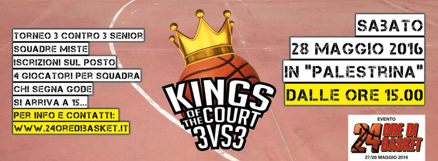 King of The Court: torna il torneo di 3 vs 3 alla 24 ore di Basket